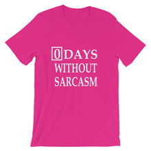 0 Days Without Sarcasm