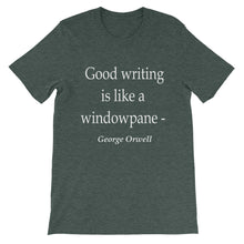 Good writing is like a windowpane