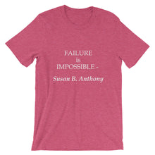 Failure is impossible t-shirt