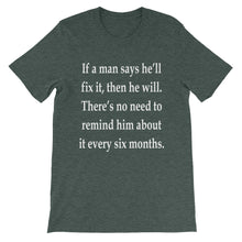 If a man says he'll fix it