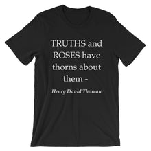 Truths and roses have thorns about them