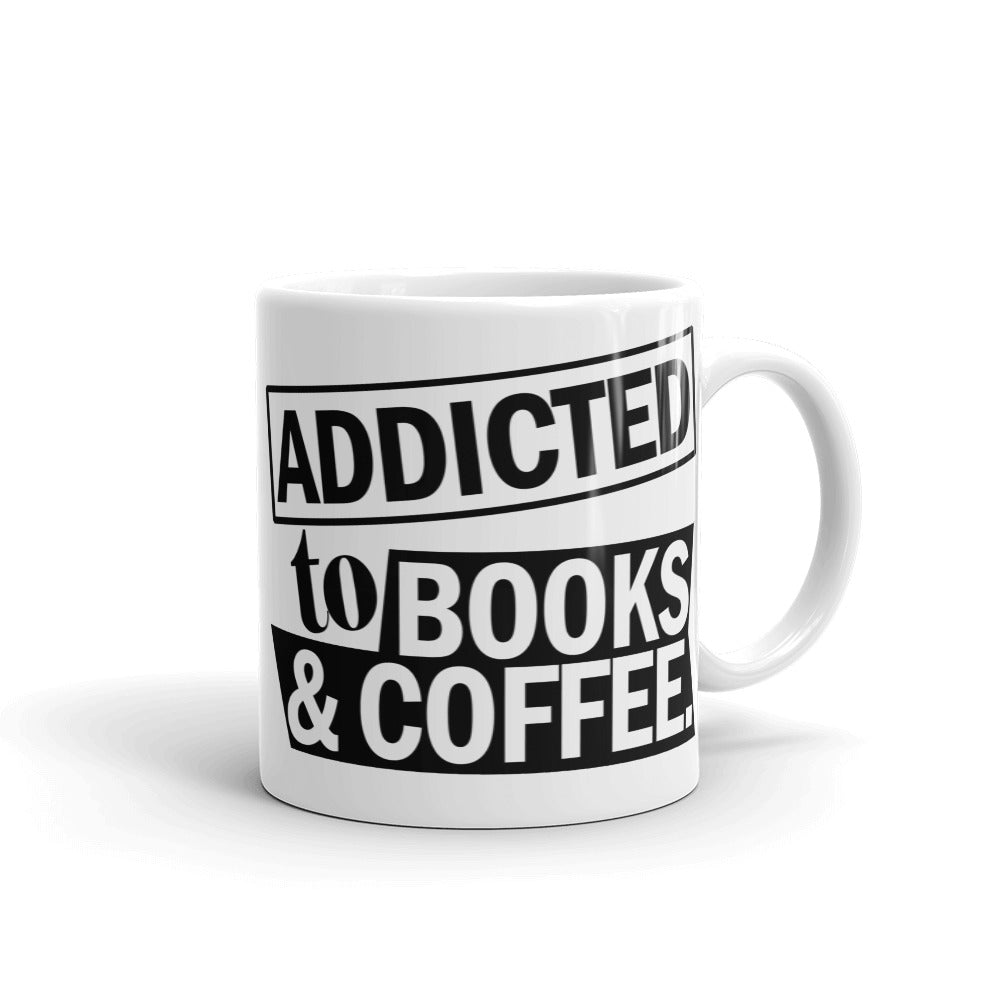 Addicted to Books and Coffee Mug