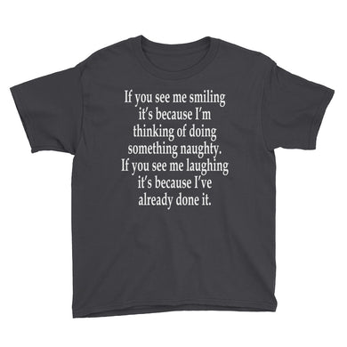 If You See Me Smiling Youth Short Sleeve T-Shirt