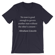 No man is good enough to govern t-shirt