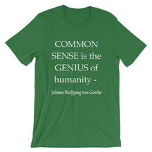 Common Sense is the genius of humanity
