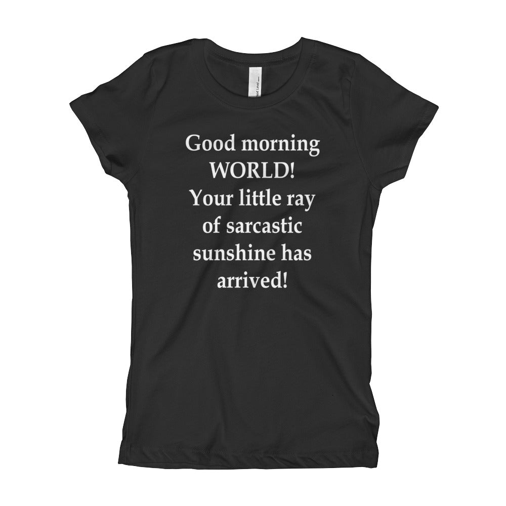 Girl's T-Shirt - Your Little Ray of Sarcastic Sunshine