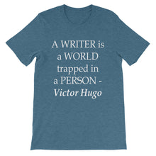 A writer is a world trapped in a person t-shirt