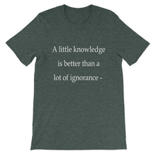 A little knowledge t-shirt