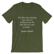 First to cast a stone t-shirt