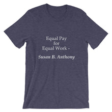 Equal pay for equal work t-shirt