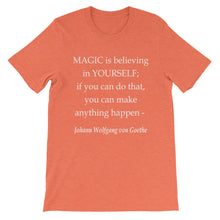 Magic is believing in yourself