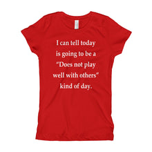 Girl's T-Shirt - Does not play well with others