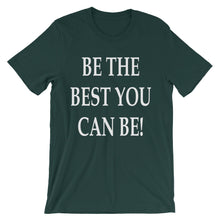 Be the best you can be t-shirt