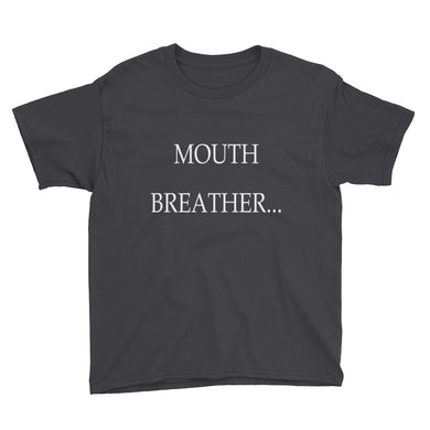 Mouth Breather Youth Short Sleeve T-Shirt
