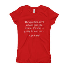 Girl's T-Shirt - Who is going to stop me