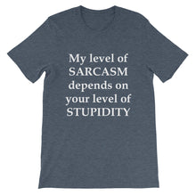 My level of sarcasm