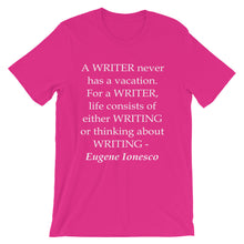 A writer never has a vacation t-shirt