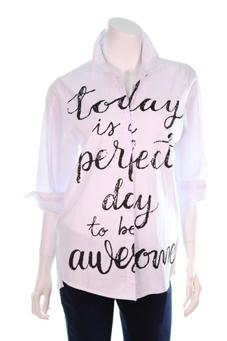TODAY IS PERFECT DAY Shirt - Aurora Boutique South Africa