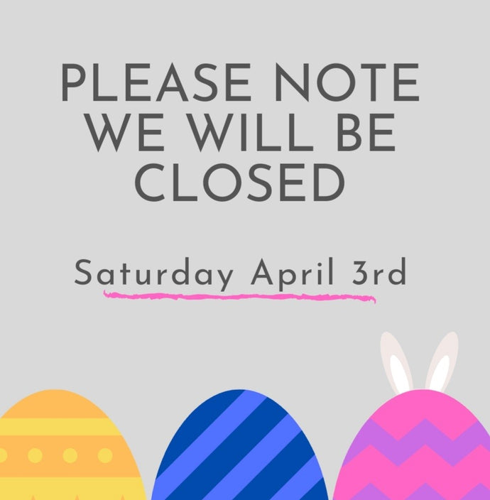 Closed on April 3rd