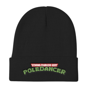 Sexy, Fearless, Flexy Pole Dancer Beanie