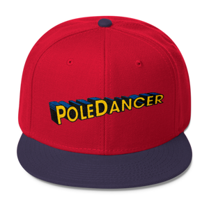 Pole Dancer Snapback