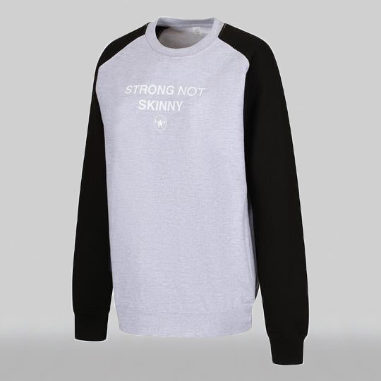 STRONG NOT SKINNY BASEBALL SWEATSHIRT