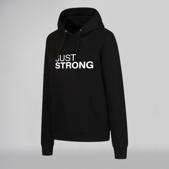 Just Strong Statement Hoodie
