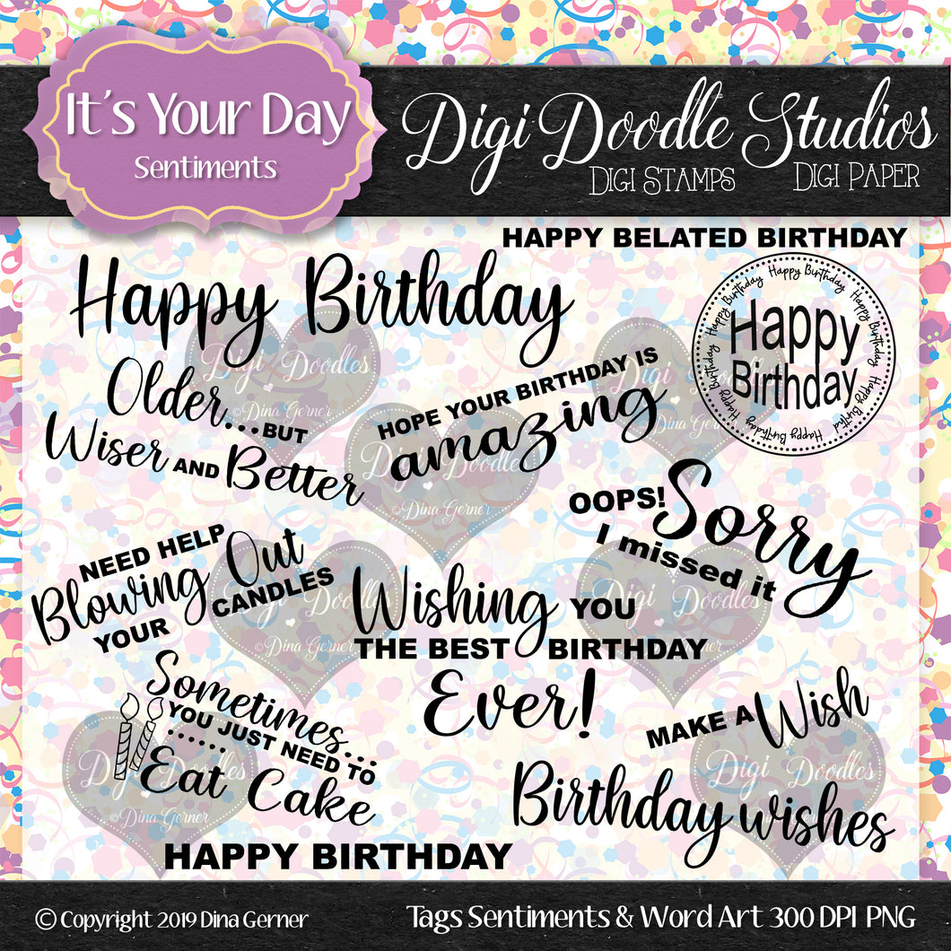 It's Your Day Digi Doodles Sentiments