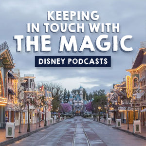 Keeping in Touch with the Magic: Disney Podcasts