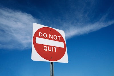 do not quit sign