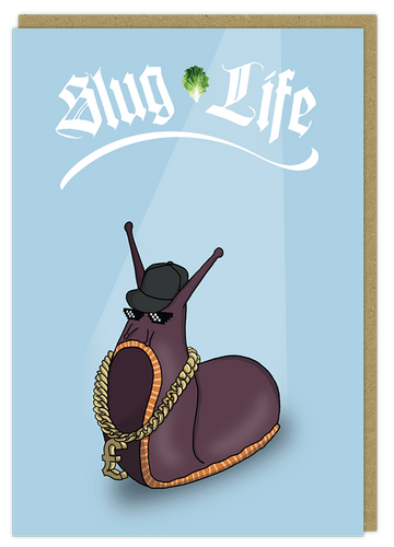 slug life thug life pun greeting card birthday