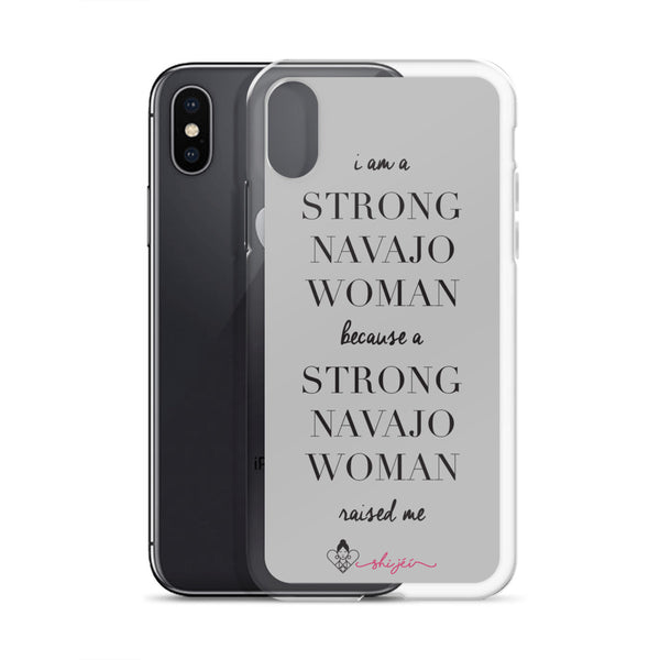 I am a Strong Navajo Woman iPhone Case