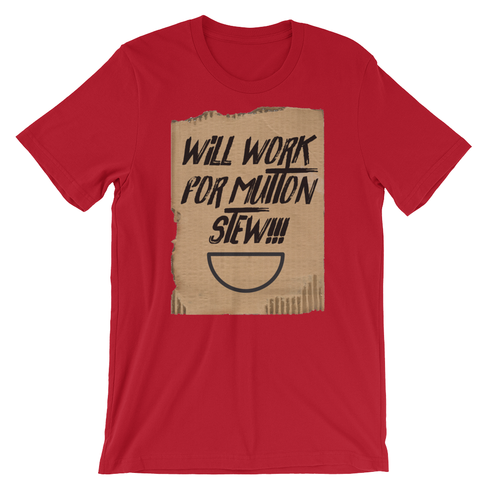Will Work for Mutton Short-Sleeve T-Shirt