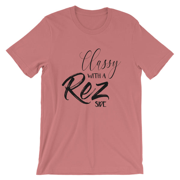 Classy with a Rez Side Tee