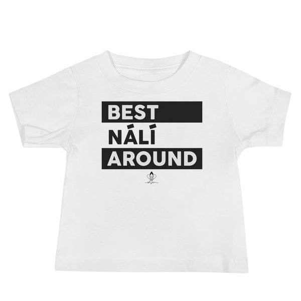 Best Nálï Around Tee
