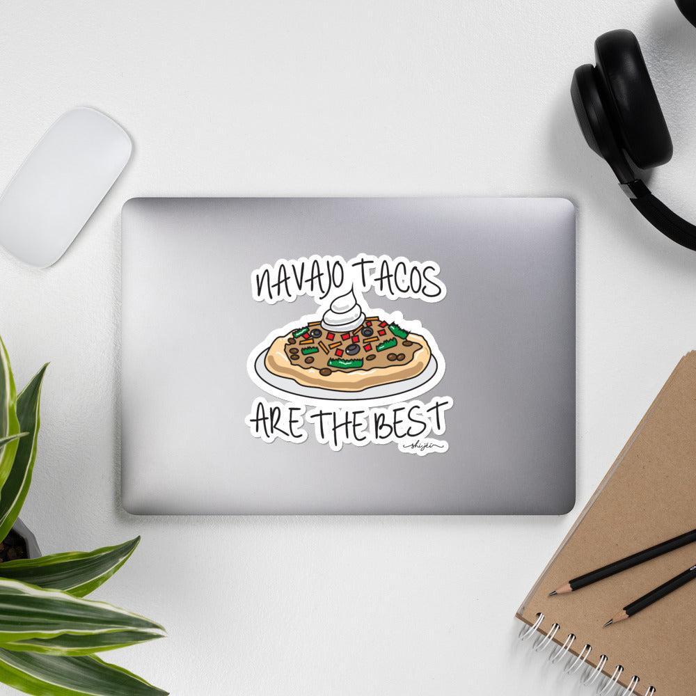 Navajo Tacos Are The Best stickers