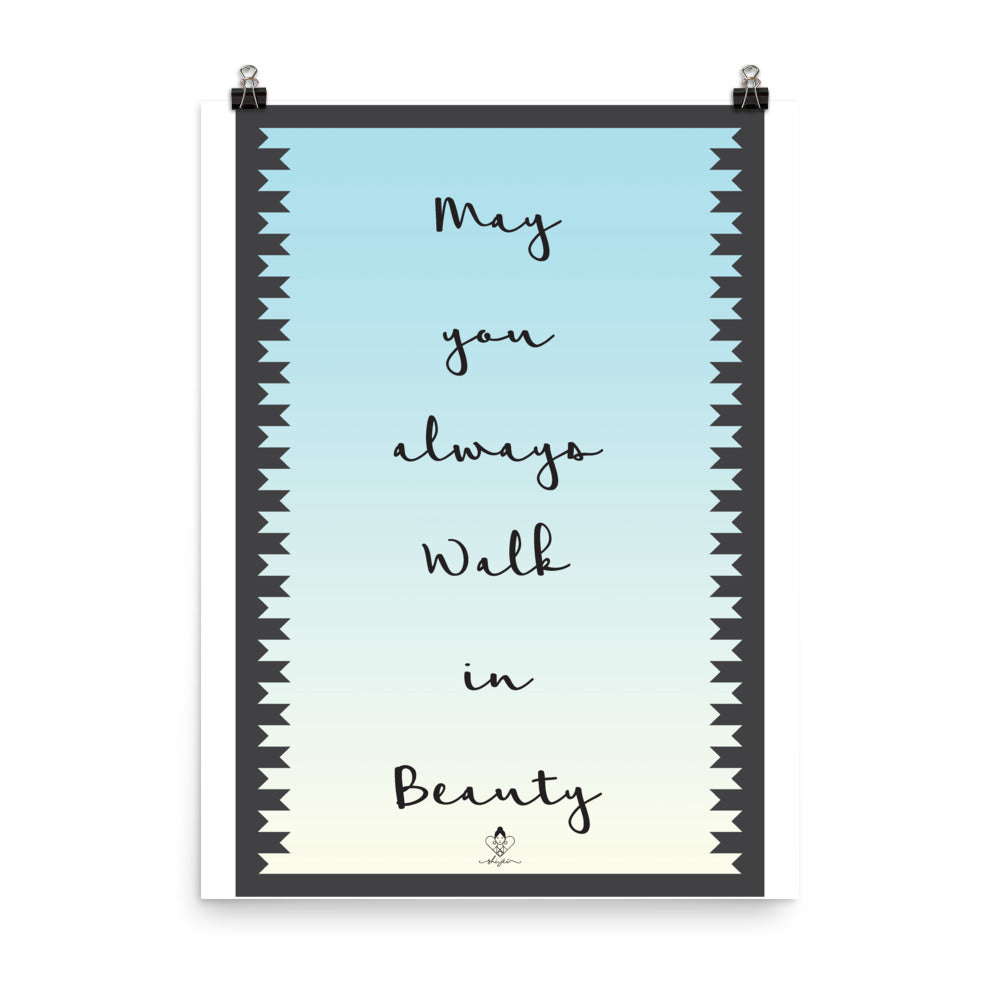 May you Walk In Beauty Poster