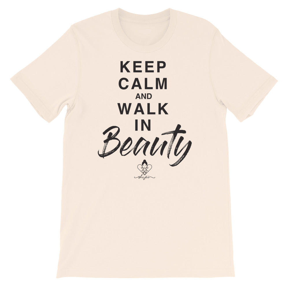 Keep Calm And Walk In Beauty Tee