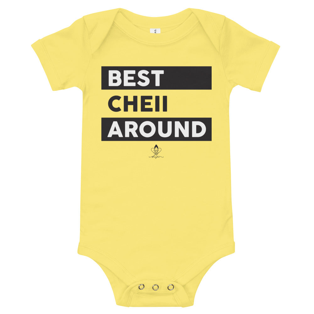 Best Cheii Around Onesie