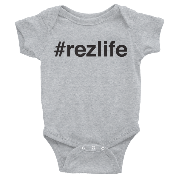 Infant #rezlife Bodysuit