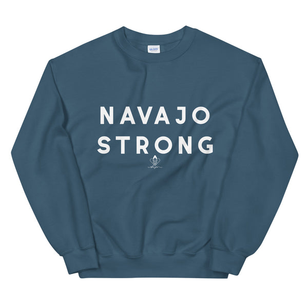 Navajo Strong Sweatshirt