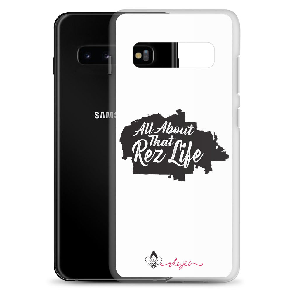 All About That Rez Life Samsung Case