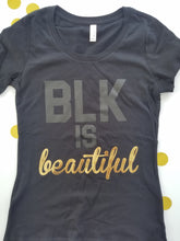 BLK is Beautiful- Adult