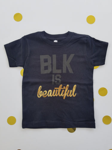 BLK is Beautiful Crackled Foil- Toddler