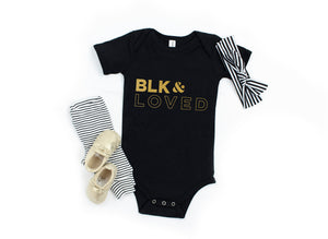 BLK & Loved- Infant Onesie