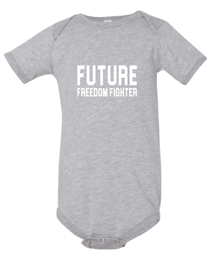 Future Freedom Fighter- Infant Onesie