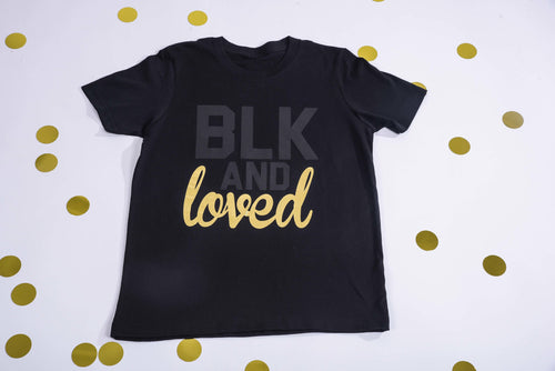 BLK and Loved- 12M