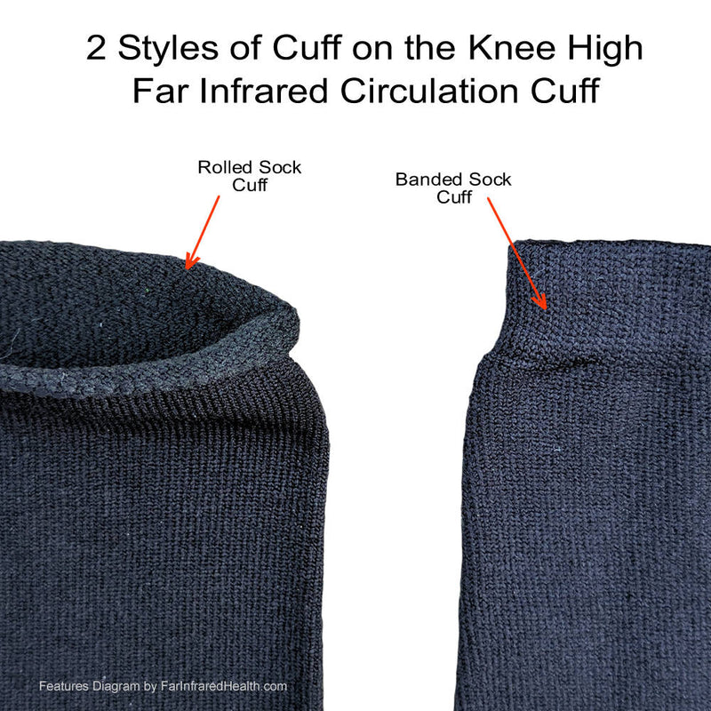 Knee High Infrared Bio-Crystal Circulation Socks - cuff types - Non Binding Rolled Top  or Standard Banded Cuff