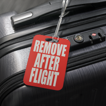 Remove After Flight Luggage Tag