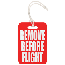 Remove Before Flight Luggage Tag